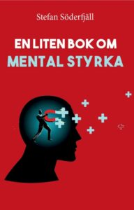 Bokomslaget för En liten bok om mental styrka